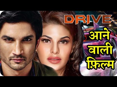 DRIVE Upcoming Movie Sushant Singh Rajput and Jacqueline Fernandez and Release on Holi 2018