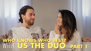 Us The Duo Plays Who Knows Who Best!