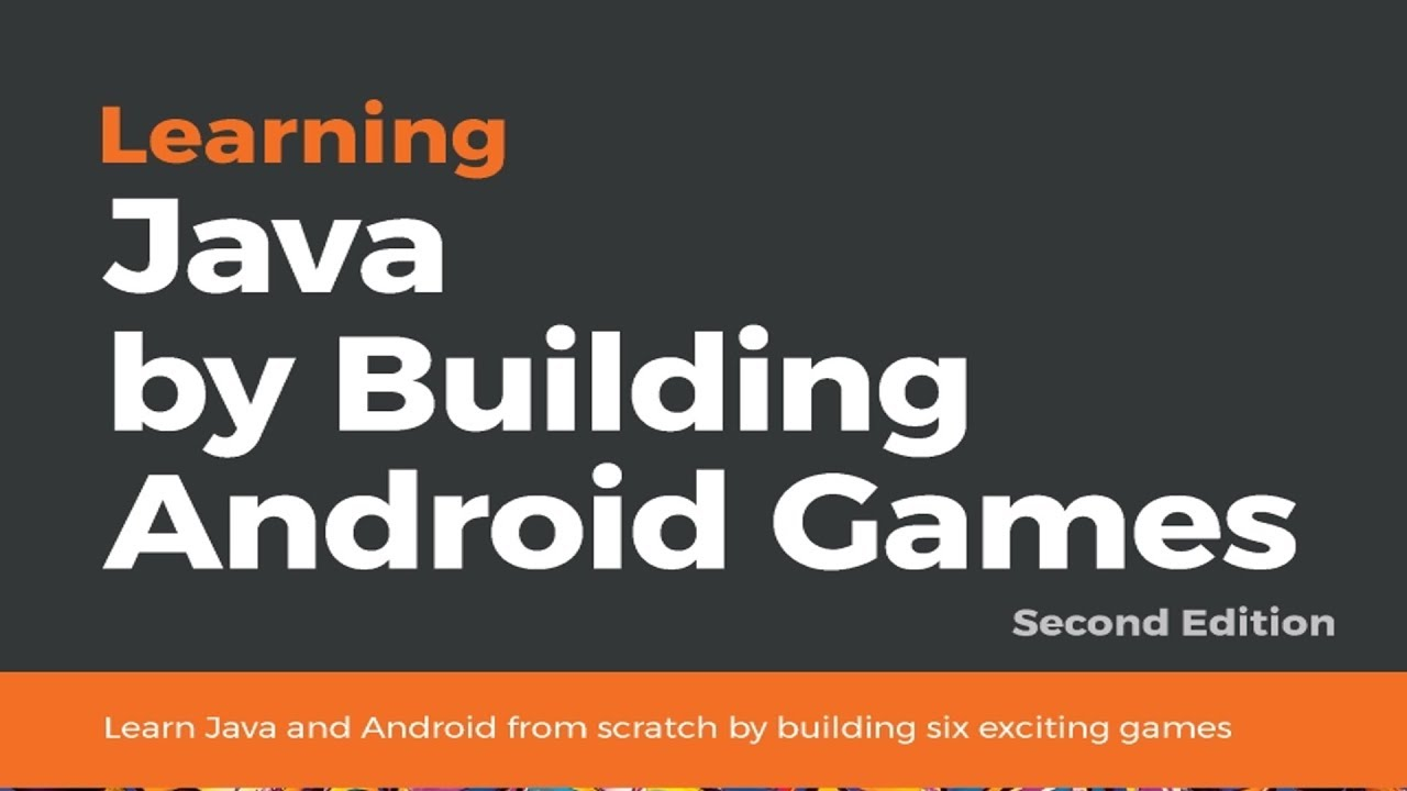 Learning Java By Building Android Games Youtube
