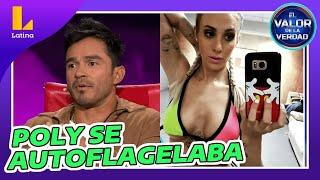 🔴😱 André Castañeda: ¿Se golpeaba Poly Ávila para que no termines con ellas? - El valor de la verdad