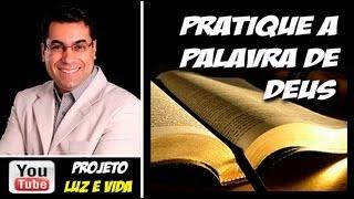 Quer ser vitorioso? Pratique a palavra de Deus!