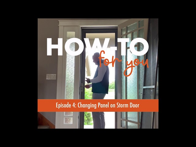 How-To For You: Storm Door Swap Out | Andersen Windows