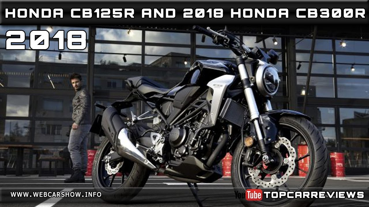 2018 honda cb125r and 2018 honda cb300r review rendered price specs release date youtube. Black Bedroom Furniture Sets. Home Design Ideas