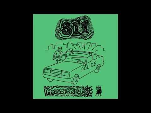311  Hydroponic Full Album