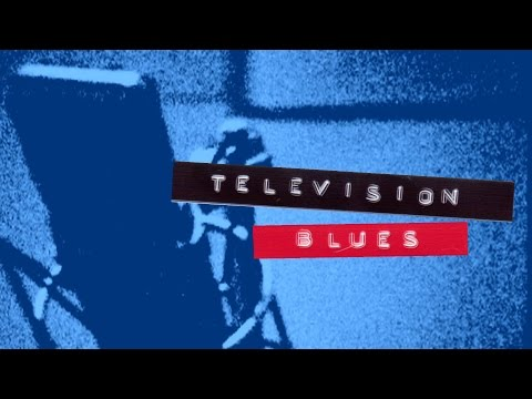 Television Blues Episode Two