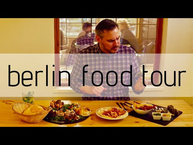 Berlin Germany Food Tour...30 Years After The Fall Of The Berlin Wall