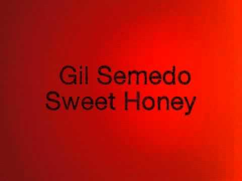 Gil Semedo - Sweet Honey