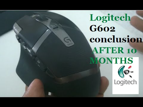 logitech G602 some flaws and conclusion after 10 monthes use