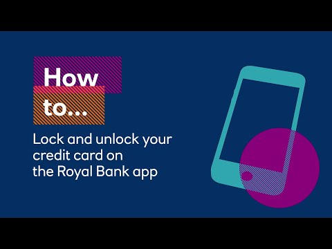 How To Lock And Unlock Your Credit Card On The Royal Bank App | Royal Bank
