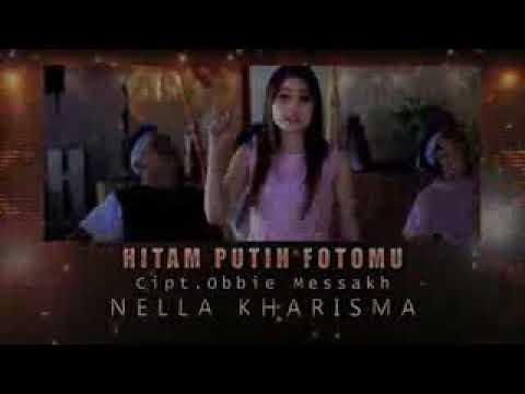 Nella Kharisma - Hitam Putih Fotomu