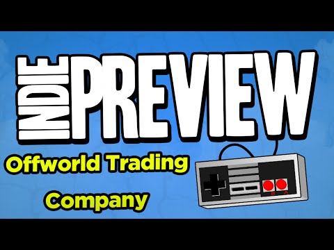 Indie Game Preview: Off-world Trading Company - Economic Strategy Game