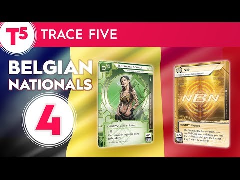 Netrunner Belgian Nationals 2017 - #4 - Actually Trace Five