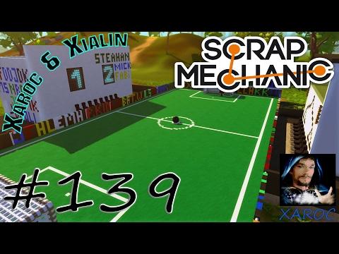 "Scrap Mechanic ""Hammerball Xarocianer Meisterschaft Stadion"" #139 🐶 DEUTSCH"