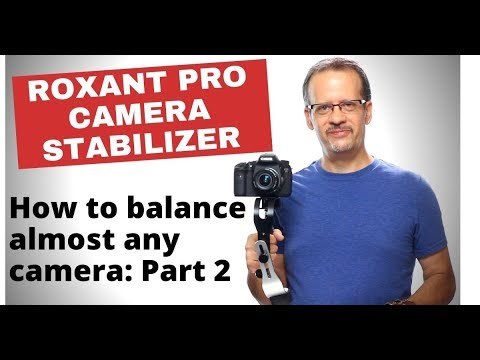 Roxant Pro Camera Stabilizer - How to balance ANY camera in 5 minutes: Part 2