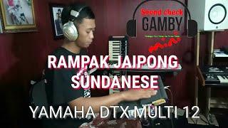 RAMPAK JAIPONG Sundanese,, Sound check YAMAHA DTX skill demo Gamby mini