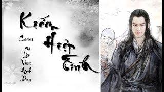 [Cover lời Việt] Kiếm Hiệp tình | 剑侠情缘 - Trần Phi Bình