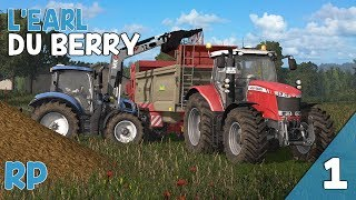 Farming Simulator 17 | RolePlay | Ep 1| On épand le fumier !