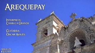Arequepay (vals): Chabuca Granda