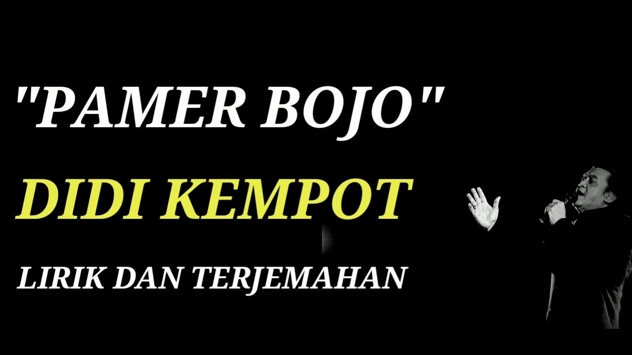 Pamer Bojo Didi Kempot Lirik Dan Terjemahan Bahasa Indonesia