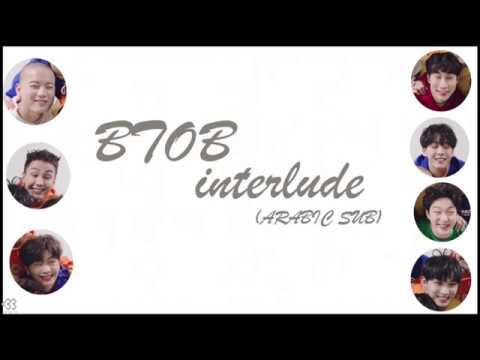 ‪BTOB interlude -BROTHER ACT-  (ARABIC SUB)‬