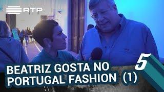 Beatriz Gosta no Portugal Fashion (parte 1) | 5 Para a Meia-Noite | RTP
