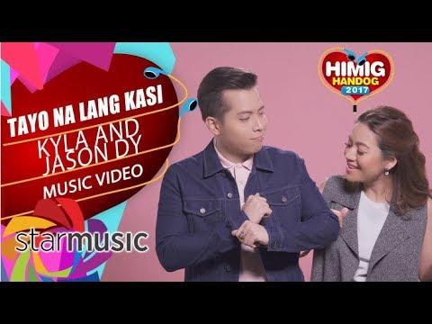 Kyla and Jason Dy - Tayo na Lang Kasi | Himig Handog 2017