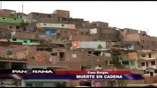 Caso Burgos: muerte en cadena en San Juan de Lurigancho