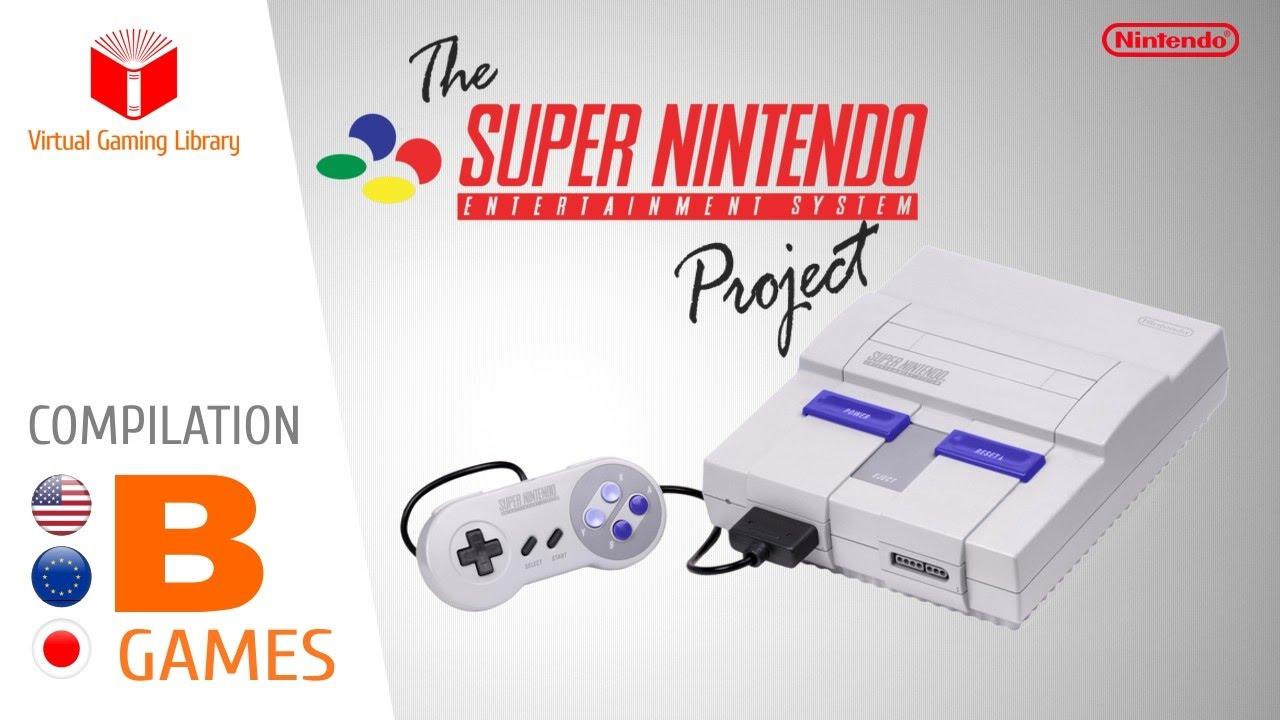 The Super Nintendo/Super Famicom Project - Compilation B - All SNES/SFC Games (US/EU/JP)