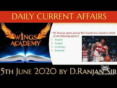 5th June 2020 Current Affairs by D.Ranjan Sir [Wings Academy] Daily Current Affairs