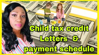 IRS Child tax credit 2021 letters and payment schedule