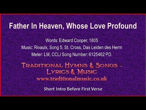 Father In Heaven, Whose Love Profound(MP827) - Old Hymn Lyrics & Music