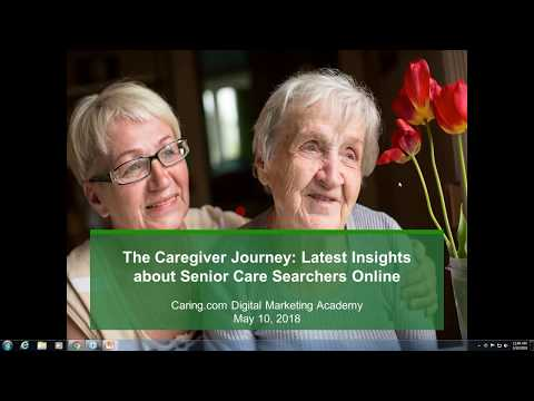 The Caregiver Journey:  Latest Insights about Senior Care Searchers Online