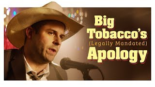 Big Tobacco's Saying Sorry (Because They Legally Have To)