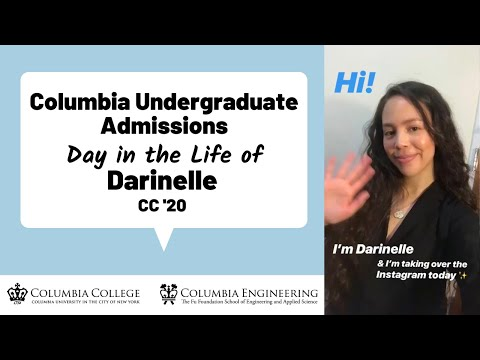 Darinelle Day In The Life | Columbia Admissions