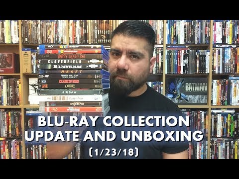 BLURAY COLLECTION UPDATE AND UNBOXING (1/23/18)