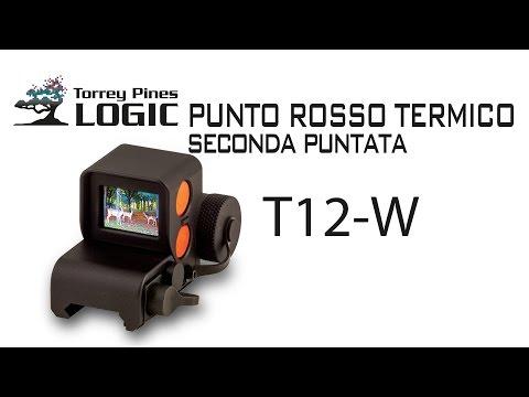 Strumenti ottici per la caccia: Punto rosso Termico Torrey Pines Logic T-12W IIa parte
