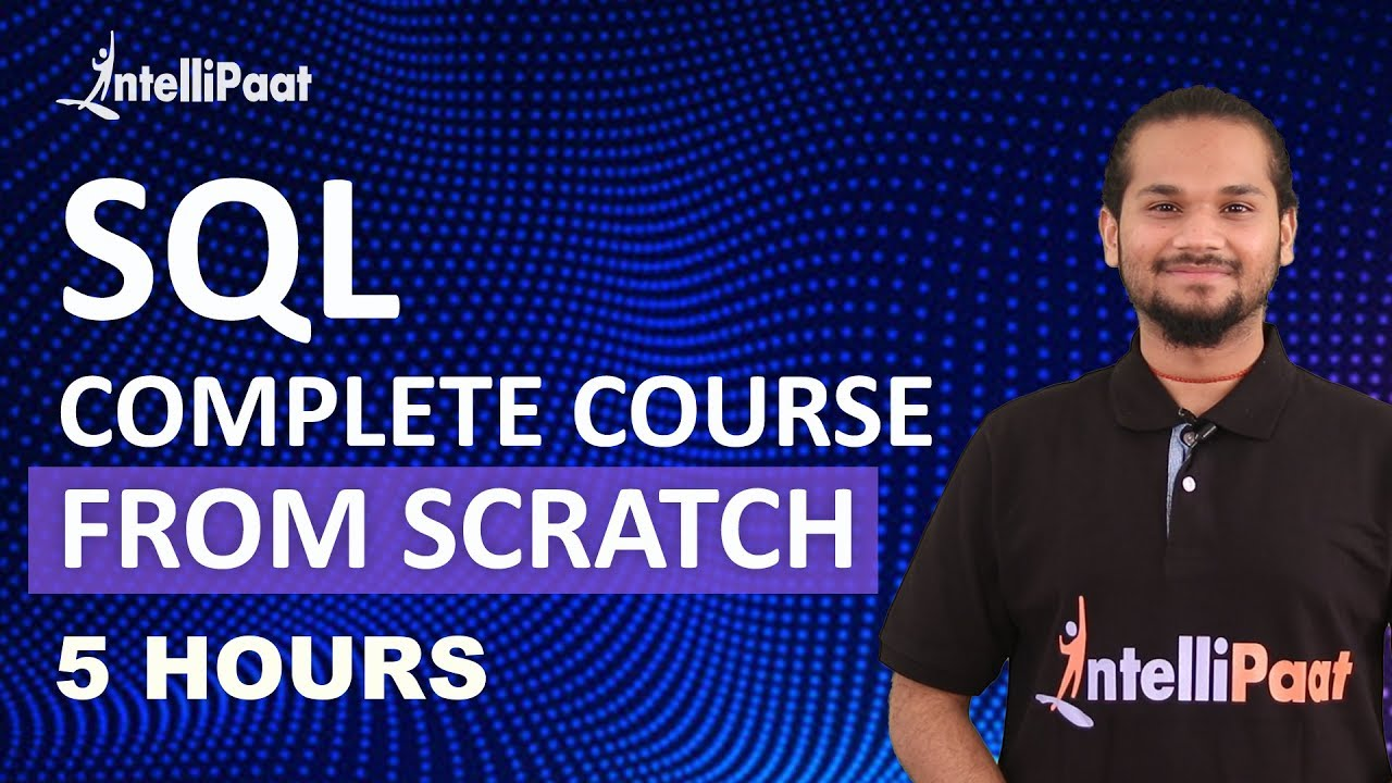 SQL Full Course | SQL Tutorial For Beginners | Learn SQL | Intellipaat