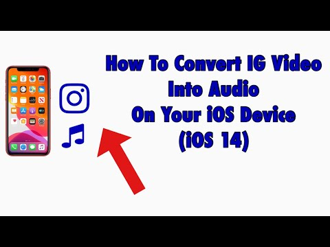 How To Convert IG Videos Into MP3 On iPhone/iPad/iPod (iOS 14+) 2020