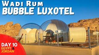 Wadi Rum Bubble Luxotel \u0026 Fairmont Nile City Cairo || Egypt \u0026 Jordan Travel Vlog Day 10
