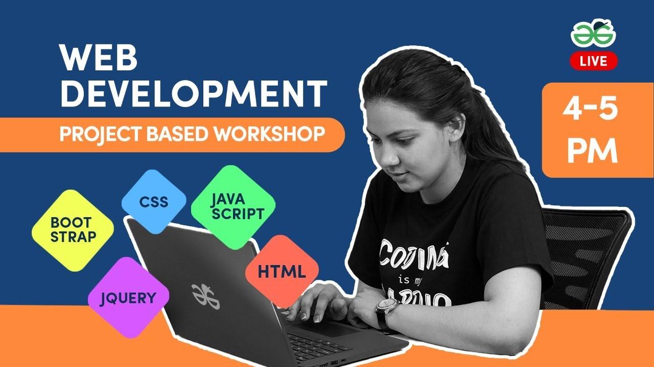 Project based Live Workshop on Web Development