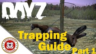 DayZ Standalone 0.59 | Trapping Guide Part 1: Rabbit Snare