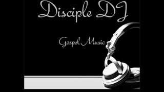 GOSPEL REGGAE-DISCIPLE DJ-TRUE LOVE GOSPEL MIX 2013 FEB 12TH.wmv