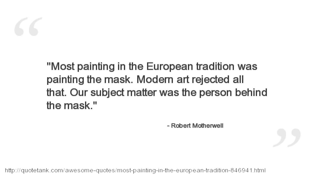 Quotes About Painting Robert Motherwell Quotes  Youtube
