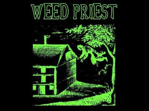 Weed Priest (self-titled)