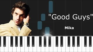 "Mika - ""Good Guys"" Piano Tutorial - Chords - How To Play - Cover"