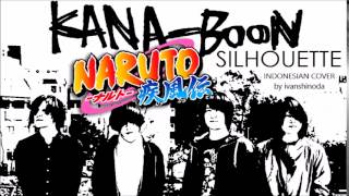 [Indonesian Cover] Kana Boon - Silhouette full version