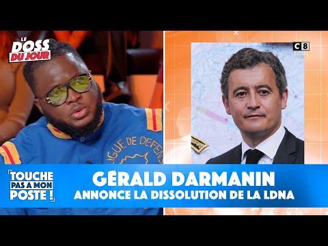 Gérald Darmanin annonce la dissolution de la LDNA : la réaction exclusive du Président dans TPMP