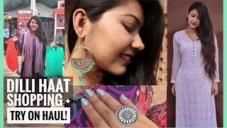 DILLI HAAT Shopping + TryOn Haul |Best Indian Handicrafts| ThatQuirkyMiss