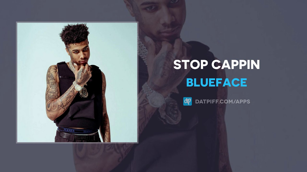 Blueface - Stop Cappin (AUDIO)