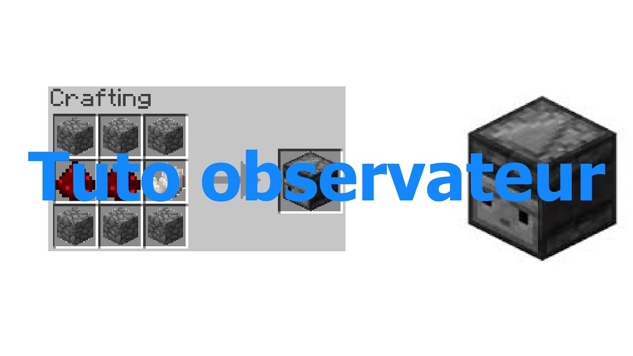Tuto Observateur Minecraft Tuto Redstone Minecraft Youtube